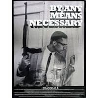 Malcolm X Poster By Any Means Necessary (18x24)