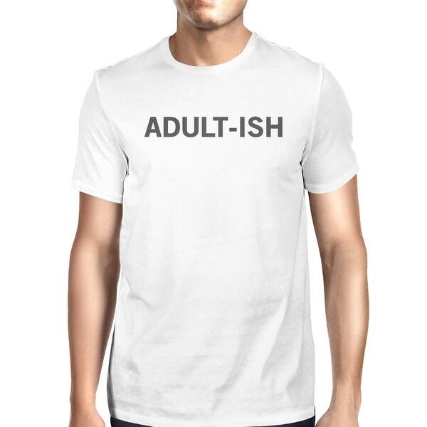 Adult-ish Unisex White T-shirt Funny Typographic Roundneck Tee