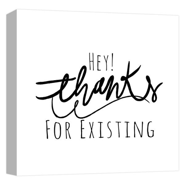 """PTM Images 9-124699 PTM Canvas Collection 12"""" x 12"""" - """"Thanks For Existing"""" Giclee Sayings & Quotes Art Print on Canvas"""