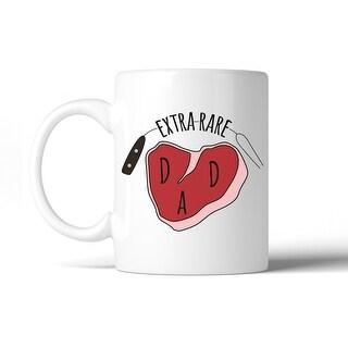 Extra Rare Dad 11 Oz Ceramic Coffee Mug