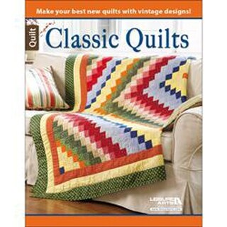 Leisure Arts-Classic Quilts