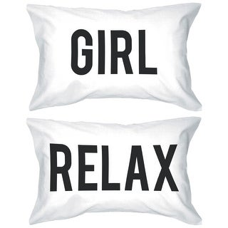 Bold Statement Pillowcases 300-Thread-Count Standard Size 21 x 30 - Girl Relax