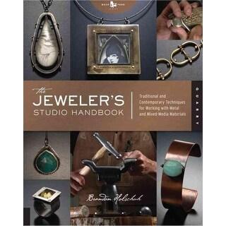 Jeweler's Studio Handbook - Brandon Holschuh