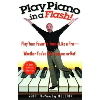 Play Piano in a Flash - Scott Houston