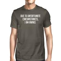 Unfortunate Circumstances Mens Cool Grey Tees Funny Typographic Tee