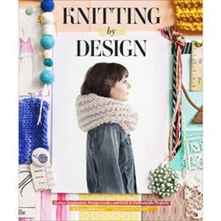 Knitting By Design - Chronicle Books