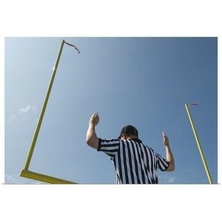 """Football referee calling field goal"" Poster Print"