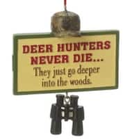 "3"" Funny ""Deer Hunters Never Die..."" Plaque Quote Christmas Ornament"