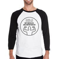 Muscles Are Importanter Mens Graphic Raglan Tee Shirt Funny Gifts