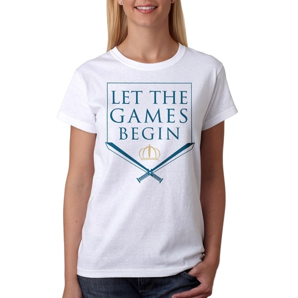 Shop Let The Games Begin Tv Show Quote Womens White T Shirt Free