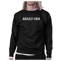 Adult-ish Black Sweatshirt Funny Back To School Pullover Fleece
