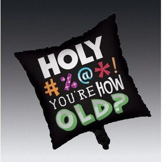 "Club Pack of 12 Holy Bleep ""You're How Old? Metallic Square Foil Party Balloons"