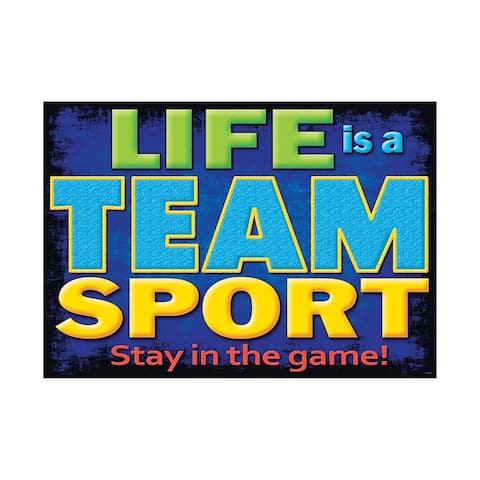 Argus life is a team sport poster 67388
