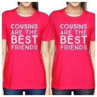 Cousins The Best Friends Pink Cute Matching Family T-Shirts Ideas