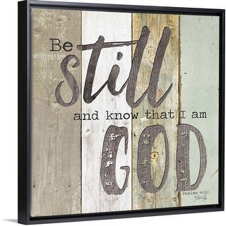 """Be Still and Know that I Am God"" Black Float Frame Canvas Art"
