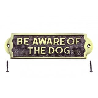 Polished Solid Brass Plaques Dog Sign BE AWARE OF THE DOG Brass Plate