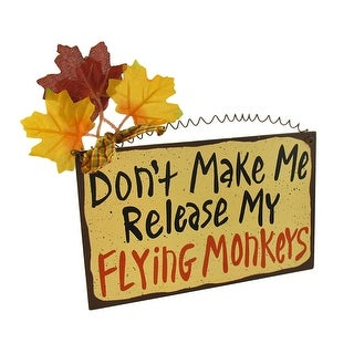 `Don`t Make Me Release My Flying Monkeys` Wooden Wall Plaque - YELLOW
