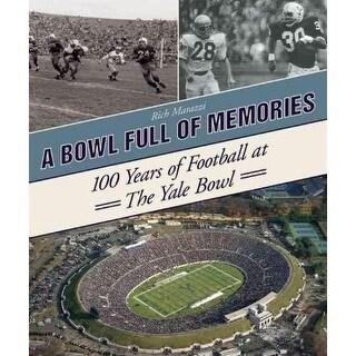 Bowl Full of Memories - Rich Marazzi