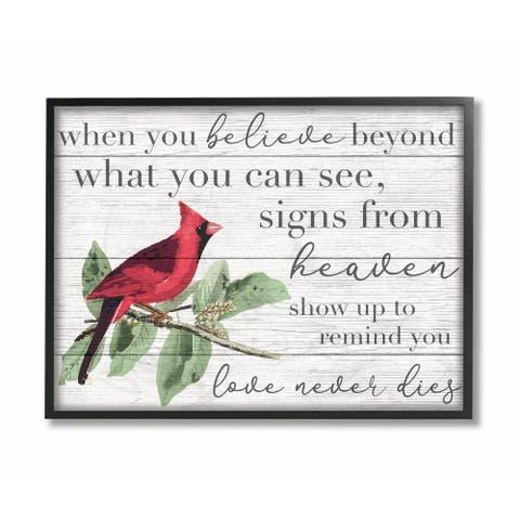 Stupell Industries Believe Love Never Dies Inspirational Cardinal Bird Word Design Framed Wall Art