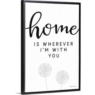 """""""Home is Wherever I'm with You"""" Black Float Frame Canvas Art"""