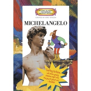 Getting to Know World's Greatest Artists - Michelangelo DVD, 23 min, Grade 2