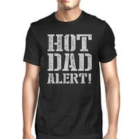 Hot Dad Alert Men's Black Cotton T-Shirt Funny Fathers Day Gifts