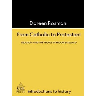 From Catholic to Protestant - Doreen M. Rosman