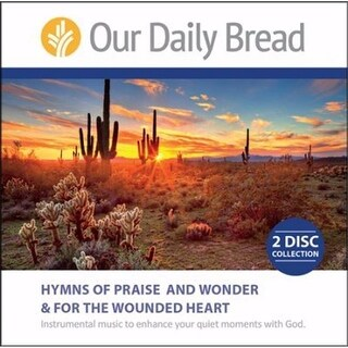 Our Daily Bread & Hymns of Praise & Wonder & Hymns for The Wounded