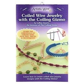 Artistic Wire, Instructional Booklet, Coiled Wire Jewelry with the Coiling Gizmo by LeRoy Goertz