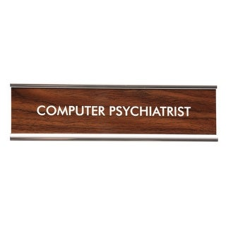 Desk Name Plate - Classic Faux Wood/Chrome Holder - Computer Psychiatrist