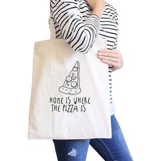 Home Is Where Pizza Natural Canvas Bag Cute Graphic Printed Eco Bag