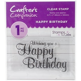 Happy Birthday - Crafter's Companion Stamps by Chloe Clear Stamps