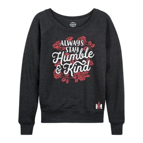 International Harvester - Always Stay Humble And Kind - Women's Lightweight French Terry Pullover