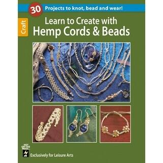 Leisure Arts-Learn To Create With Hemp Cords & Beads