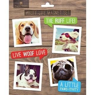 Dog Ruff Life Magnet Set