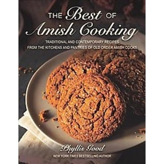 Best of Amish Cooking - Phyllis Pellman Good