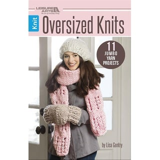 Leisure Arts-Oversized Knits
