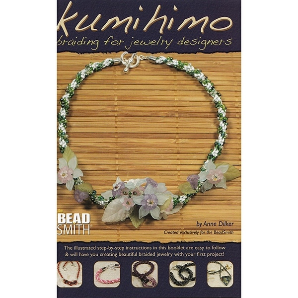 Beadsmith Kumihimo Braiding For Jewelry Designers Booklet - By Anne Dilker, 1 Booklet