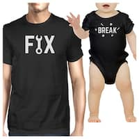 Fix And Break Black Funny Design Dad and Baby Boy Matching Outfits