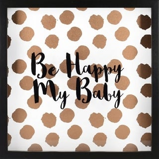 """RoomMates AVE10047 10 Inch Square """"Be Happy My Baby"""" Shadowbox Art Print - N/A"""