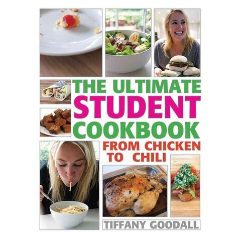Ultimate Student Cookbook - Tiffany Goodall