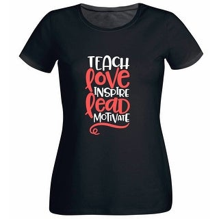 Link to Teach Love Inspire Lead Motivate Teacher's Black T Shirt with Saying Similar Items in Intimates
