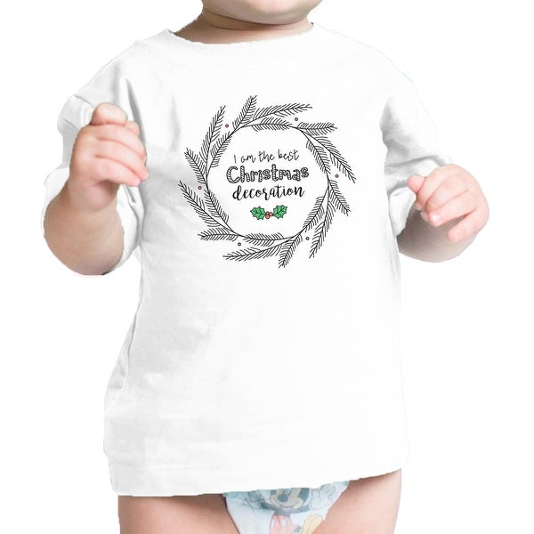 I'm The Best Christmas Decoration Cute Baby Graphic Tee Baby Girl