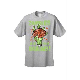 Men's T-Shirt Zombies Ate Your Brains! Undead Living Dead Walkers Graphic Tee