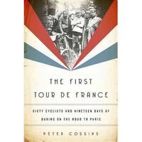 First Tour De France - Peter Cossins