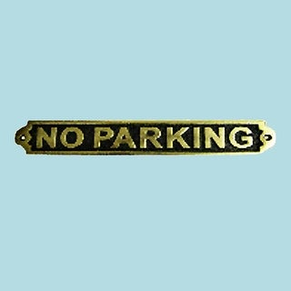 Solid Brass Sign NO PARKING Brass Polished Plaques