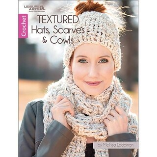 Leisure Arts LA-7100 Textured Hats, Scarves & Cowls Book