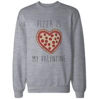 Funny Valentine Graphic Sweatshirt in Grey – Pizza Is My Valentine Pullover Sweater