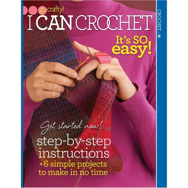 Soho Publishing-I Can Crochet - It's So Easy!