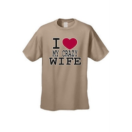 MEN'S T-SHIRT I Love My Crazy Wife VALENTINE'S DAY FUNNY COUPLES TOP S-3X 4X 5X